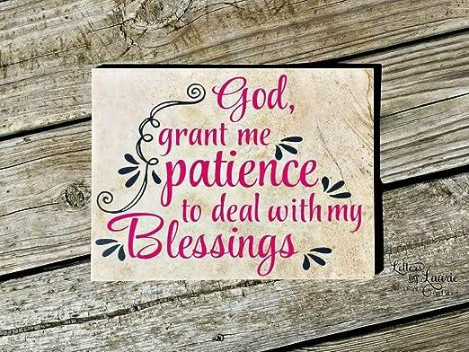 Claude16Poe Dios me da Paciencia para Tratar con mis bendiciones oración de Madera Cartel de Regalo de la fe Inspirador Regalo de la Amistad Regalo Fe Madera Signo Paciencia Cita: Amazon.es: Jardín