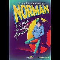 Norman n'a pas de super-pouvoir (Romans Ado)