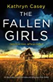The Fallen Girls: An absolutely unputdownable and gripping crime thriller (1)
