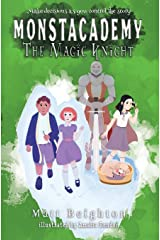 The Magic Knight: You're The Monster (Monstacademy) Paperback