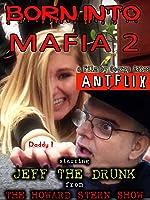 Born Into Mafia 2 (2016)