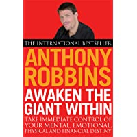 Awaken the Giant within: How to Take Immediate Control of Your Mental, Emotional, Physical and Financial Life by Anthony…