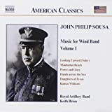 American Classics - John Philip Sousa (Music for Wind Band Vol. 1)
