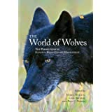 The World of Wolves: New Perspectives on Ecology, Behaviour, and Management (Energy, Ecology and the Environment, 3) (Volume