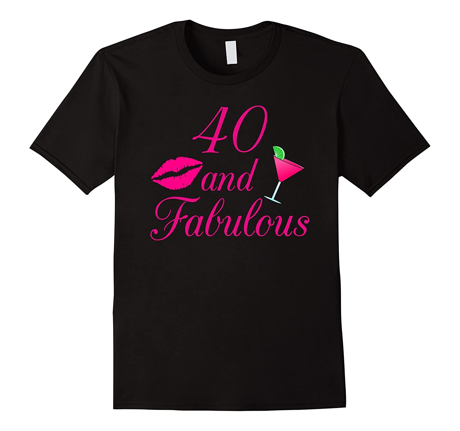 40 and fabulous T-Shirt-TD