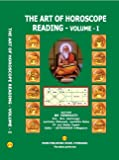 The Art of Horoscope Reading - Volume - I (First Edition)
