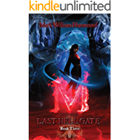 M and the Last Hell Gate: Book Three (M in the Demon Realm Series 3)