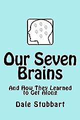Our Seven Brains Kindle Edition