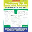 Extra Practice for Struggling Readers: High-Frequency Words: Motivating Practice Packets That Help Intermediate Students Master 240 Essential Words They Need to Know to Succeed in Reading and Writing