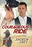 A Courageous Ride (The Bullriders Book 3)