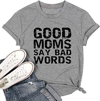 Hotkey Good Moms SAY Bad Words T-Shirts for Women Crewneck Short Sleeve Tops Funny Sayings Printed Tee Top Blouses for Teens