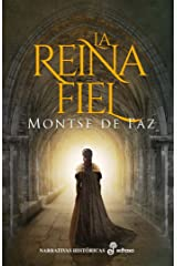 La reina fiel (Narrativas históricas) (Spanish Edition) Kindle Edition