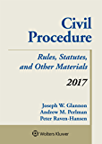 Civil Procedure: Rules Statutes and Other Materials 2017 Supplement (Supplements)