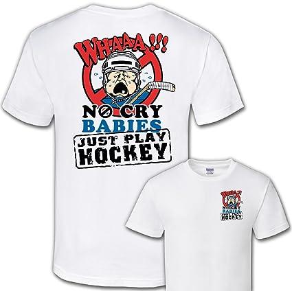 7c129c57e Amazon.com   Street Sport Hockey T-Shirt  No Cry Babies   Hockey ...