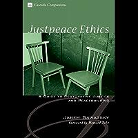 Justpeace Ethics:  A Guide to Restorative Justice and Peacebuilding (Cascade Companions)