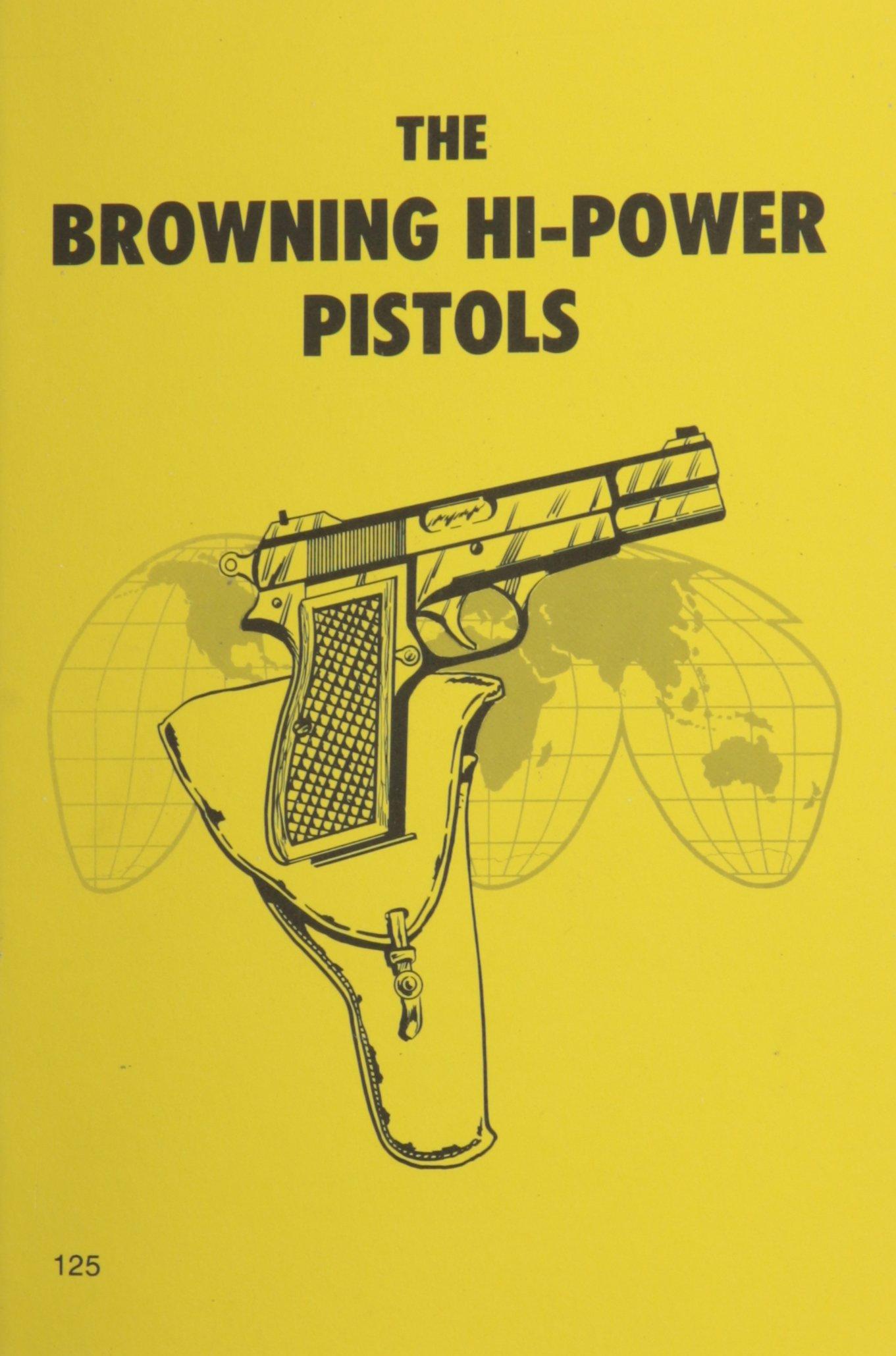 Browning High Power Pistols (Combat Bookshelf)