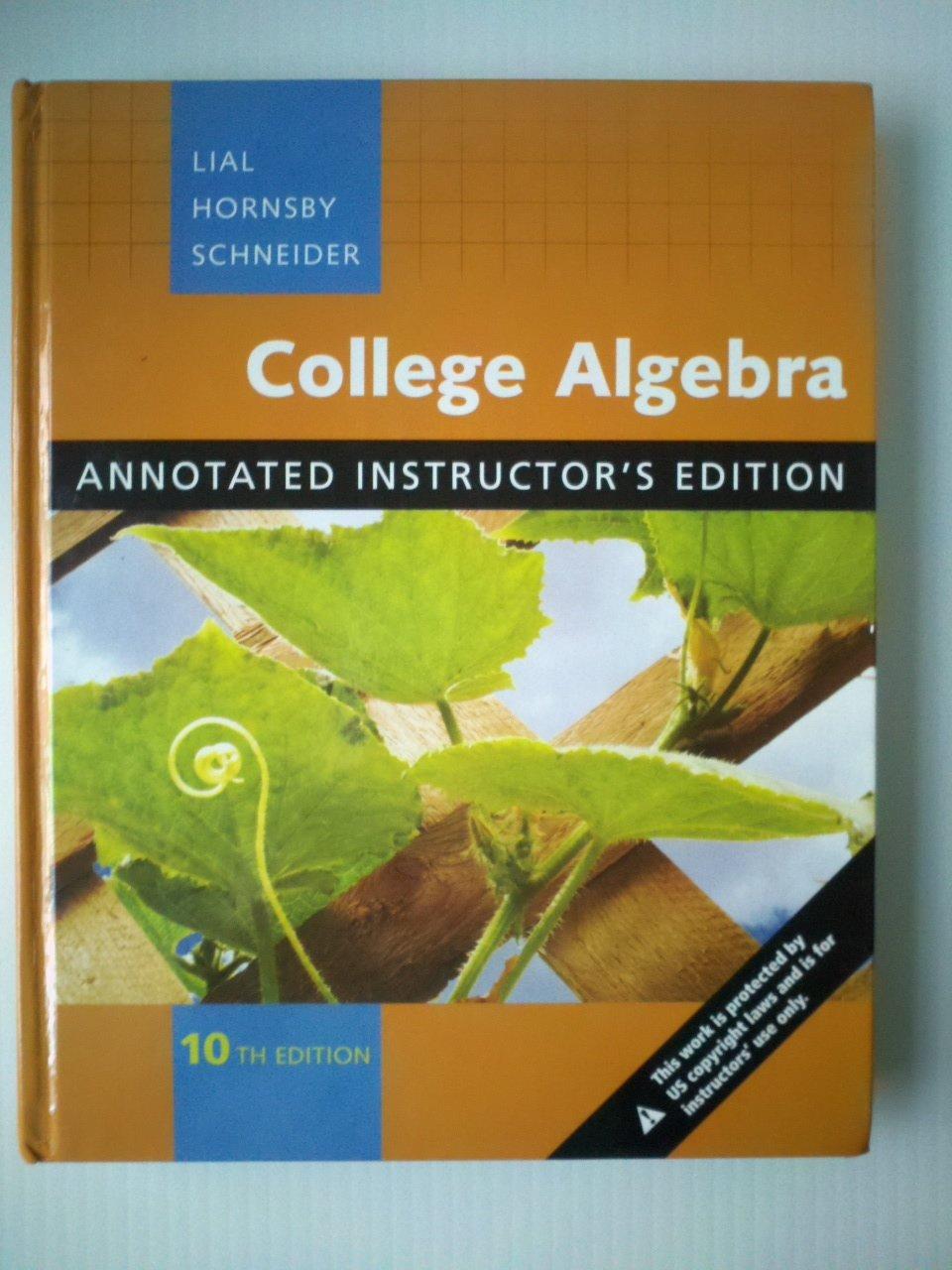 College Algebra Annotated Instructor Edition: Margaret L. Lial:  9780321501486: Amazon.com: Books