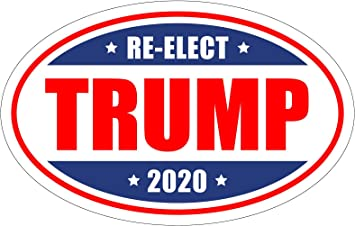 *Oval Car Magnet* Trump 2020 Re Elect Trump A TO434