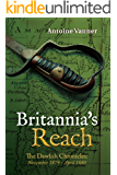 Britannia's Reach: The Dawlish Chronicles November 1879 - April 1880