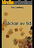 Fläckar av tid (Swedish Edition)