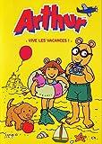 Arthur - Vive les vacances !