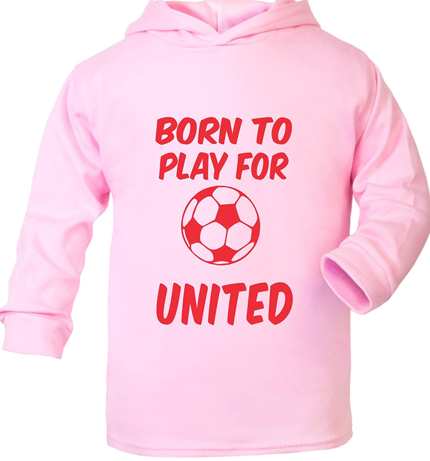 Born To Play For Manchester Utd Supersoft Baby Hoodie