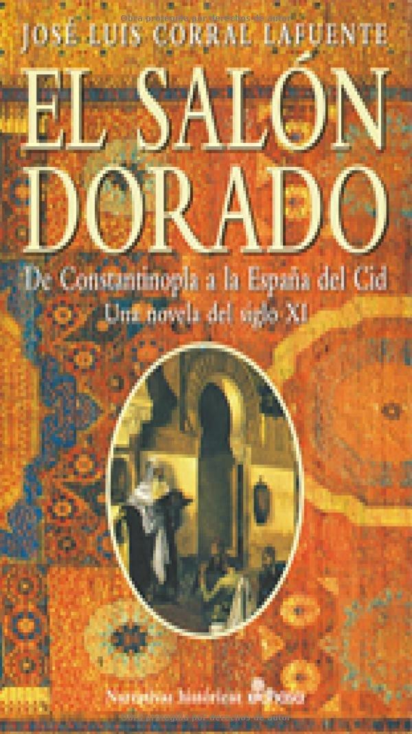 El sal¢n dorado (Narrativas Históricas): Amazon.es: Corral, José ...