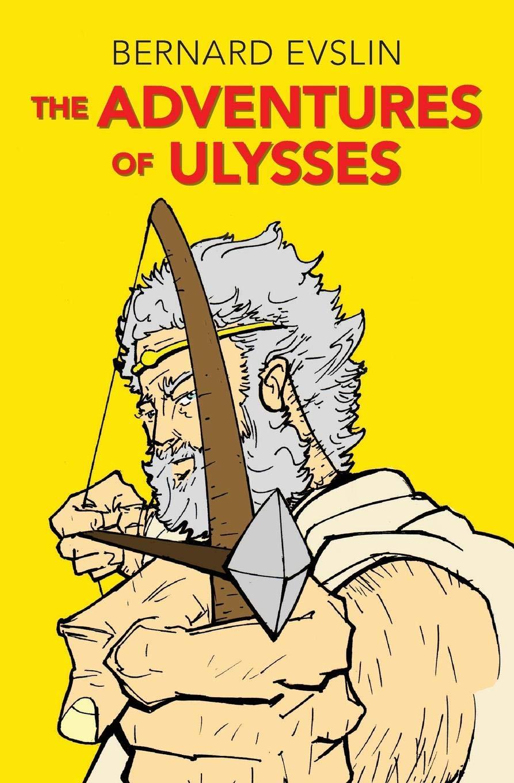 Amazon com: The Adventures of Ulysses (9781504035613