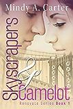 Skyscrapers & Camelot (Renovate Book 1)