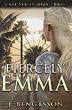 Fiercely Emma: Volume 3