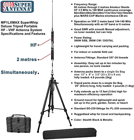 Super Antena MP1LXMAX Deluxe Trípode 80m-10m HF +2m VHF Antena portátil con Go Bags Ham Radio Amateur