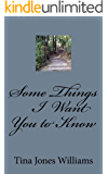 Some Things I Want You to Know