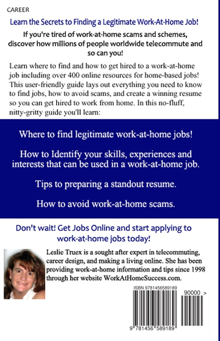 jobs online and get hired to a work at home job leslie jobs online and get hired to a work at home job leslie truex 9781456589189 com books