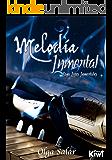 Melodía Inmortal (Lazos Inmortales nº 1)