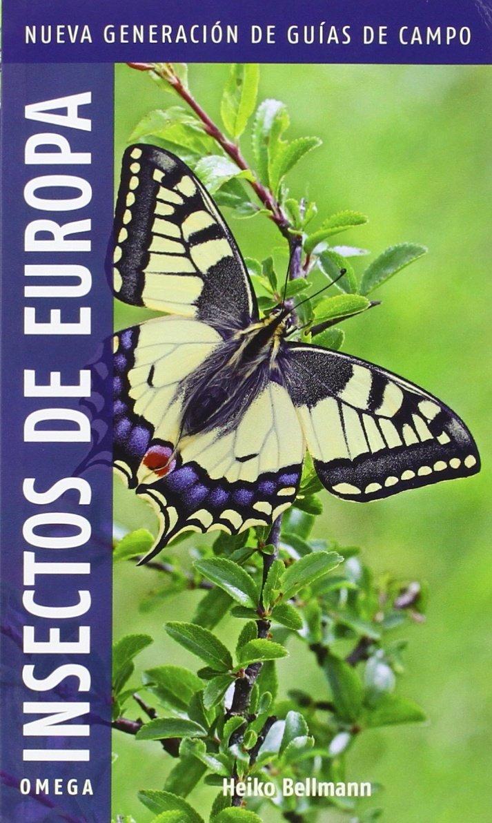 Insectos De Europa: Amazon.es: Bellman, Heiko, Insua Ayuso, Estela: Libros