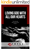 Loving God with All Our Hearts (Voices from the Missional Movement Book 3)