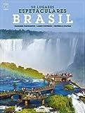 Brasil - Volume 1. Coleção 50 Lugares Espetaculares