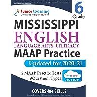 Mississippi Academic Assessment Program Test Prep: Grade 6 English Language Arts Literacy (ELA) Practice Workbook and…