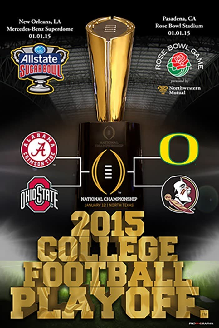 Pro Graphs 2015 College Football Playoff 4 Team Rose and Sugar Bowl Poster 24x36