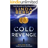 Cold Revenge: Book Three of the Sidney Becker Mysteries