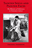 Tainted Souls and Painted Faces: The Rhetoric of Fallenness in Victorian Culture (Reading Women Writing)