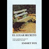 EL LUGAR SECRETO La llave del Salmo 91 (Spanish Edition)
