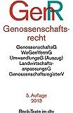 Genossenschaftsrecht GenR: u.a. mit Genossenschaftsgesetz, Wohnungsgenossenschafts-Vermögensgesetz, Umwandlungsgesetz (Auszug), ... (dtv Beck Texte)