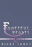 Forgetful Hearts (A Hometown Jasper Novel Book 3)
