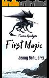 First Magic: A Dystopian Fantasy (Faerene Apocalypse Book 4)
