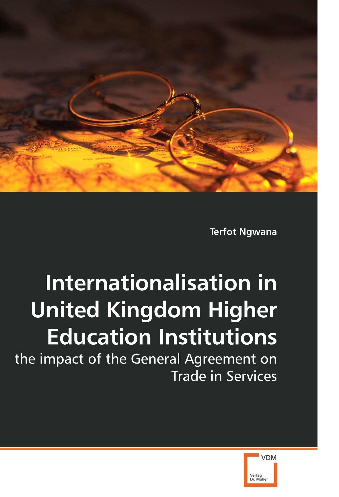 Internationalisation In United Kingdom Higher Education Institutions