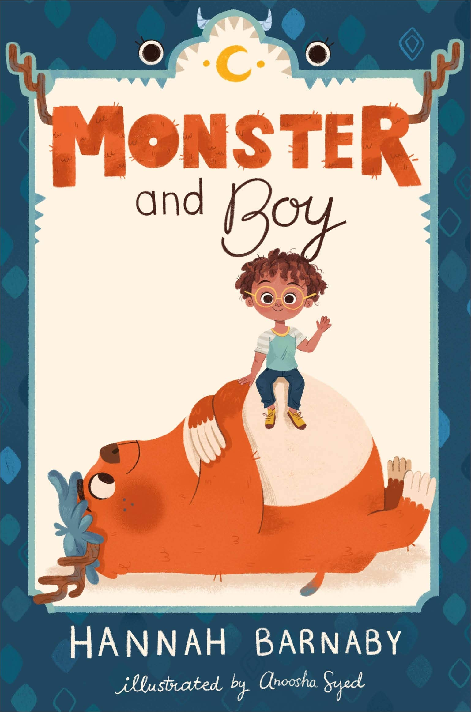 Amazon.com: Monster and Boy (Monster and Boy (1)) (9781250217837): Barnaby,  Hannah, Syed, Anoosha: Books