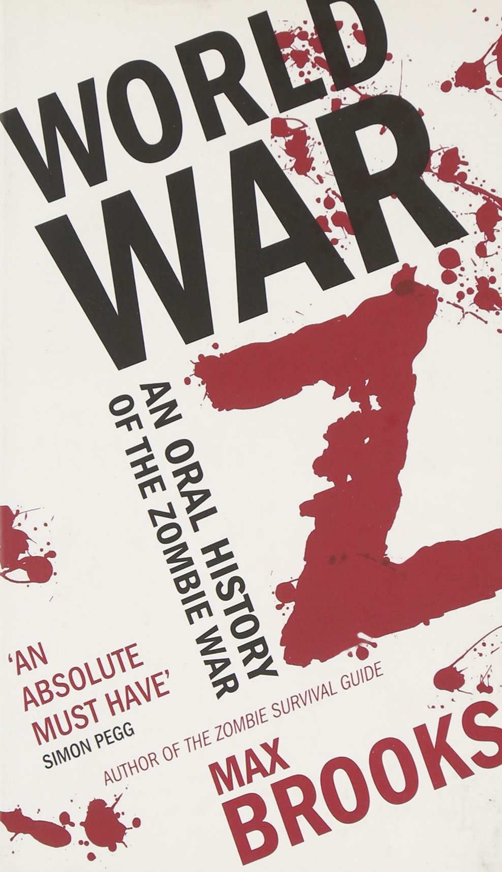 World War Z: An Oral History of the Zombie War: Brooks Max: 9780715645116:  Amazon.com: Books