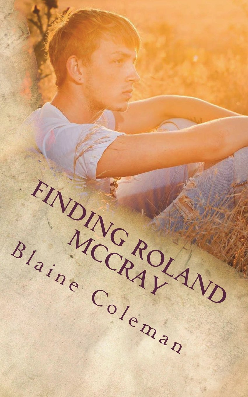 Finding Roland McCray: The Adventure of Roland McCray (Volume 3) pdf epub