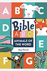 Bible ABCs: Animals of the Word Kindle Edition